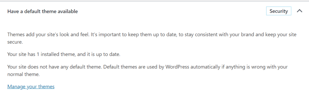 WordPress dashboard displaying have a default theme available to save you from theme crash
