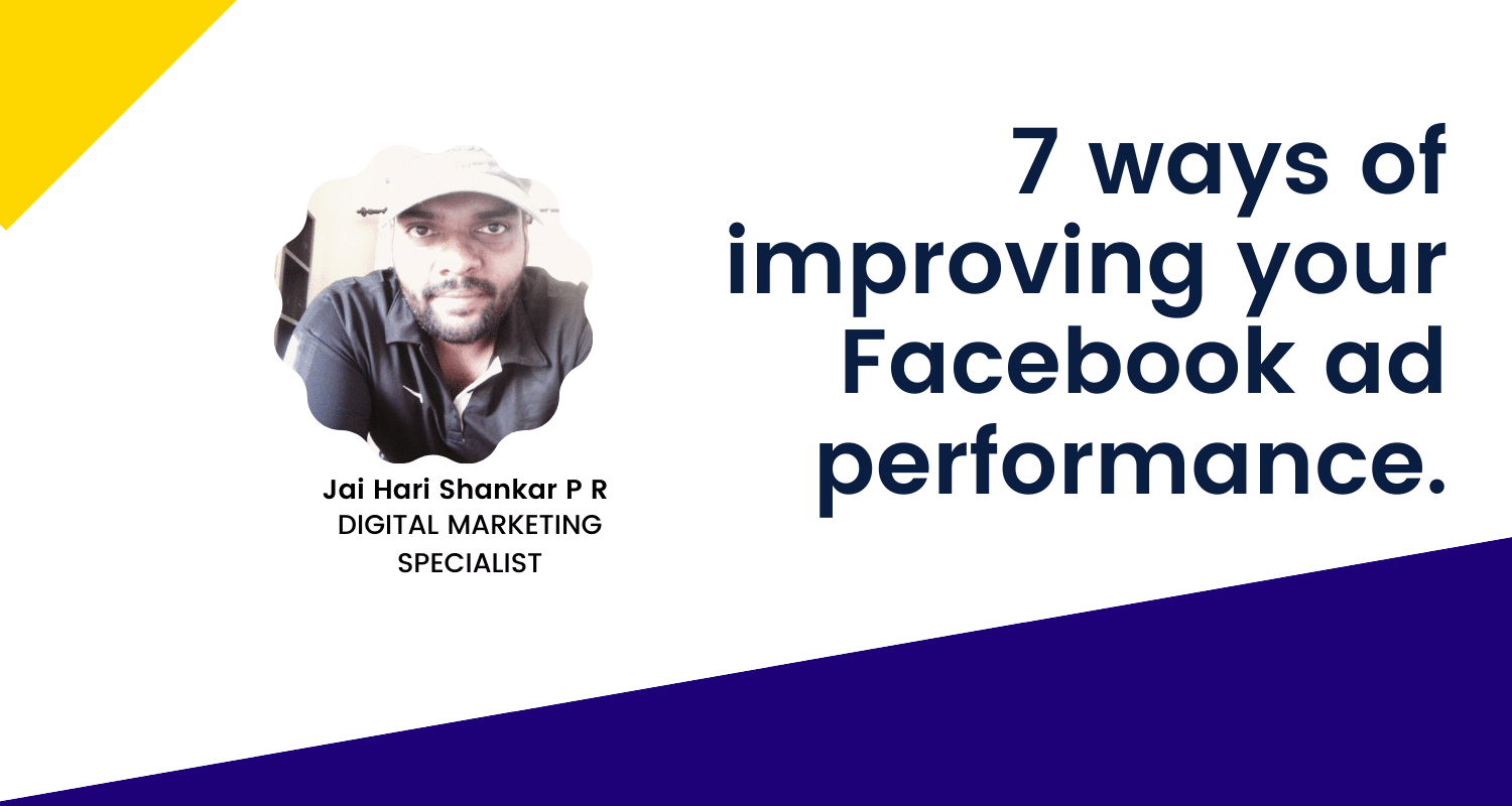 7 ways of improving your Facebook ad performance