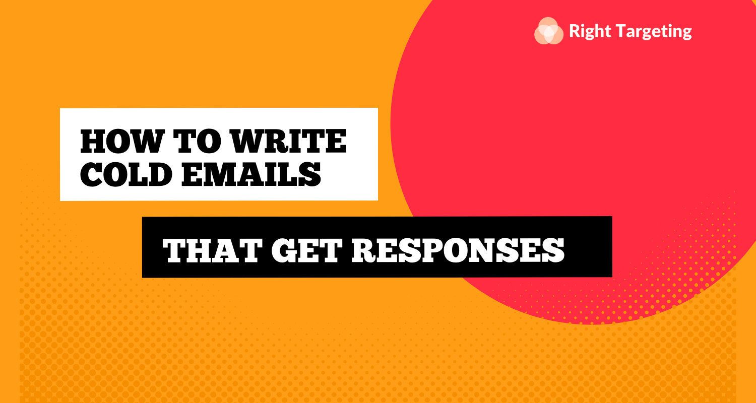 How To Write Cold Emails That Get Responses   6 Key Elements